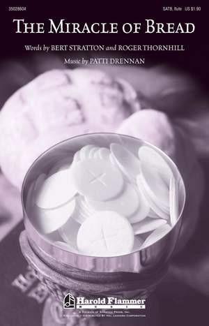 Patti Drennan: The Miracle of Bread