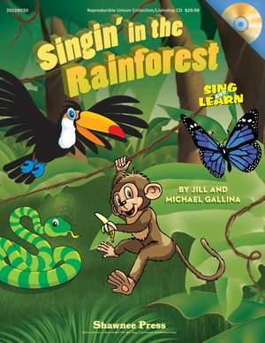 Jill Gallina_Michael Gallina: Singin' In The Rainforest