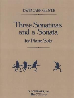 David Carr Glover: Three Sonatinas And A Sonata