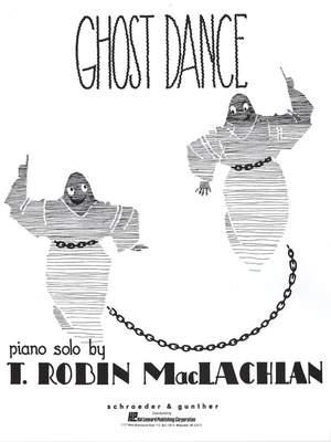 T. Robin Maclachlan: Ghost Dance