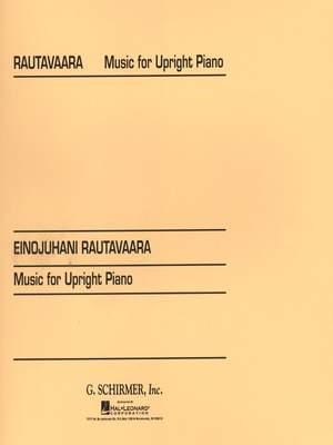 Einojuhani Rautavaara: Music For Upright Piano