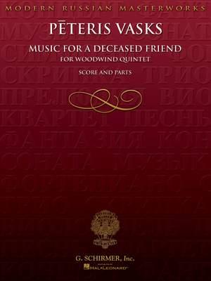 Pêteris Vasks: Music for a Deceased Friend