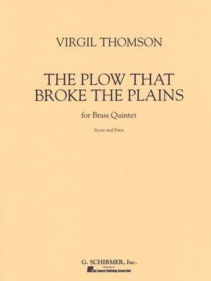 Virgil Thomson: The Plow That Broke The Plains