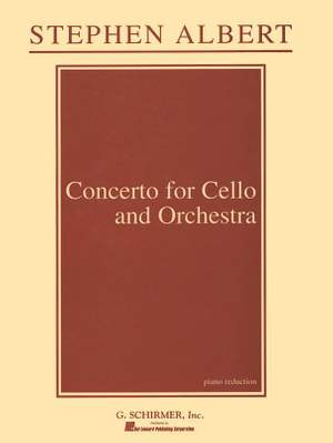 Stephen Albert: Concerto for Cello and Orchestra