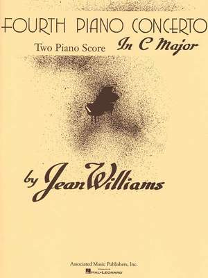 Jean Williams: Fourth Piano Concerto in C Major