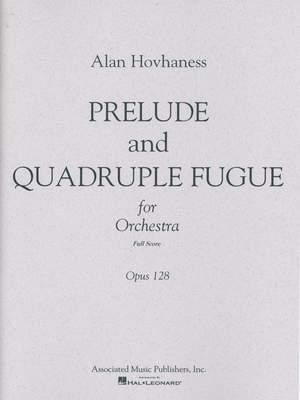Alan Hovhaness: Prelude & Quadruple Fugue, Op. 128