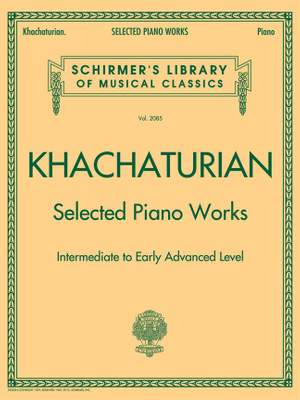 Aram Il'yich Khachaturian: Selected Piano Works