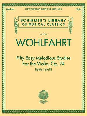 Franz Wohlfahrt: Fifty Easy Melodious Studies for the Violin Op. 74