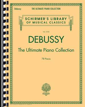 Claude Debussy: Debussy: The Ultimate Piano Collection