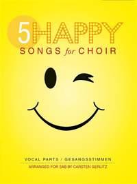 5 Happy Songs For Choir - SAB