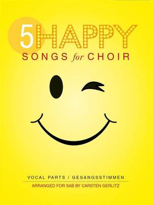 5 Happy Songs For Choir - SAB Product Image