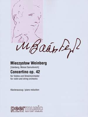 Weinberg: Concertino For Violin And String Orchestra, Op. 42