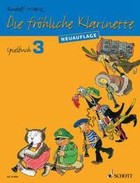 Mauz, R: Die fröhliche Klarinette Spielbuch 3