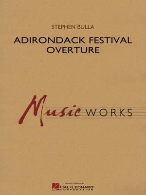 Stephen Bulla: Adirondack Festival Overture