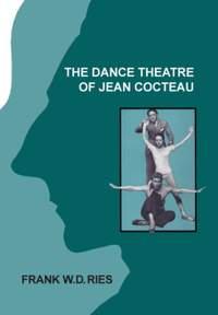 The Dance Theatre of Jean Cocteau