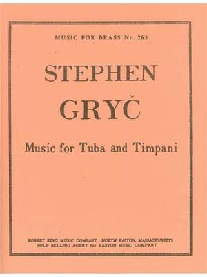 Stephen Gryc: Stephen Gryc: Music for Tuba & Timpani