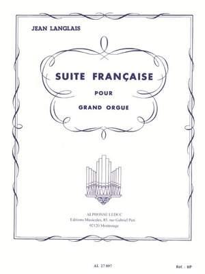 Jean Langlais: Suite Francaise