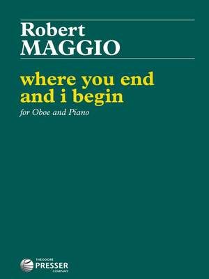 Maggio, R: Where You End and I Begin