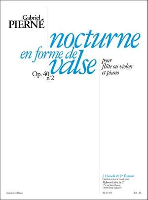 Pierne: Nocturne en forme de valse op. 40/2