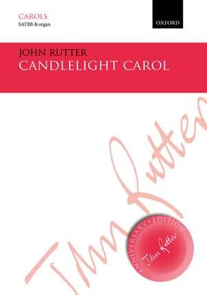 Rutter: Candlelight Carol SATBB