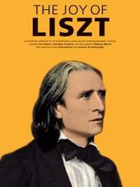 Franz Liszt: The Joy Of Liszt
