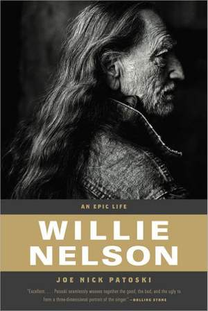 Willie Nelson - An Epic Life