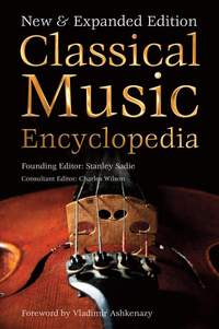 Classical Music Encyclopedia: New & Expanded Edition