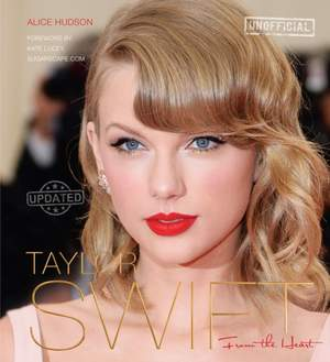 Taylor Swift (Updated): From The Heart