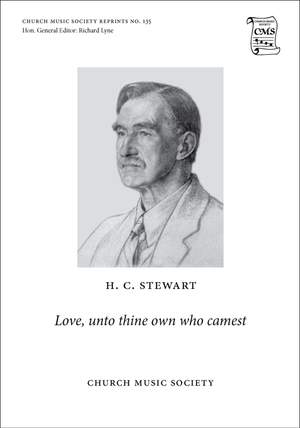Stewart, Haldane Campbell: Love, unto thine own who camest