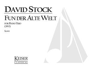 David Stock: Fun Der Alte Welt (From the Old World)