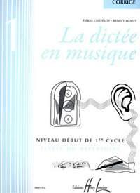 Menut/Chepelov: La dictée en musique Vol.1 - corrigé