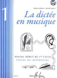 Menut, Benoit: La dictée en musique Vol.1 - début du 1er cycle