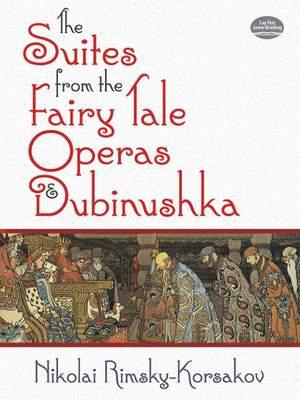 Nikolai Rimsky-Korsakov: The Suites From The Fairy Tale Operas & Dubinushka