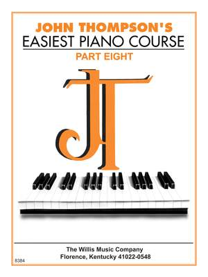 John Thompson's Easiest Piano Course Part 8