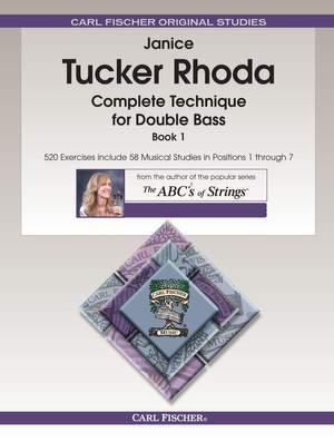 Janice Tucker Rhoda: Complete Technique For Double Bass - Book 1