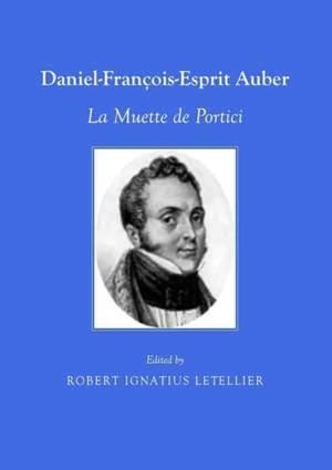 Daniel-Francois-Esprit Auber: La Muette de Portici