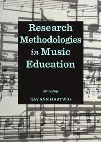 Research Methodologies in Music Education