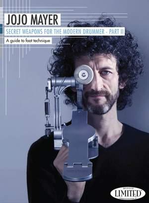 Jojo Mayer- Secret Weapons for the Mod. Drummer 2