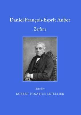Daniel-Francois-Esprit Auber: Zerline