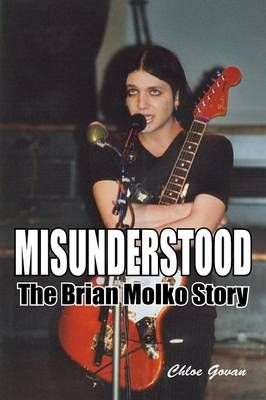 Misunderstood - The Brian Molko Story