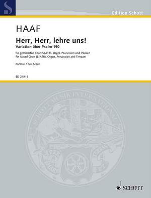 Haaf, A: Herr, Herr, lehre uns!