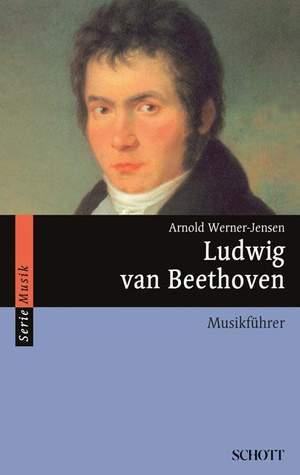 Werner-Jensen, A: Ludwig van Beethoven