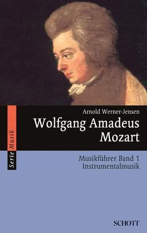 Werner-Jensen, A: Wolfgang Amadeus Mozart Band 1