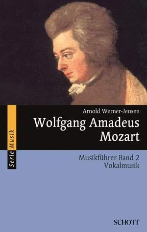 Werner-Jensen, A: Wolfgang Amadeus Mozart Band 2