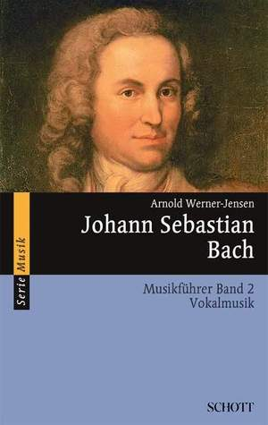 Werner-Jensen, A: Johann Sebastian Bach Band 2
