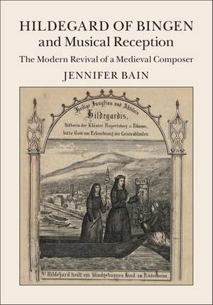 Hildegard of Bingen and Musical Reception