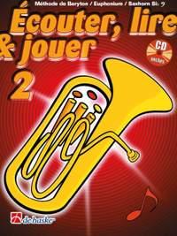Jean Castelain: Écouter, Lire & Jouer 2 Baryton/Euph/Saxhorn Bb BC