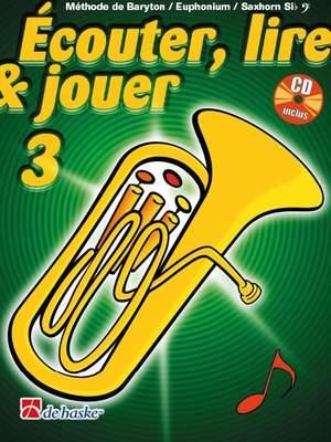 Jean Castelain: Écouter, Lire & Jouer 3 Baryton/Euph/Saxhorn Bb BC Product Image
