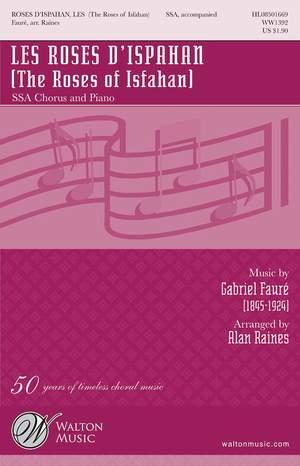 Gabriel Fauré: Les Roses d'Ispahan