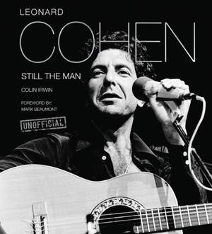 Leonard Cohen: Still the Man